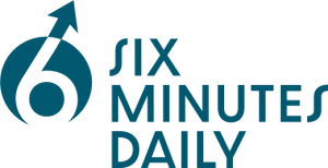 Six Minutes Daily
